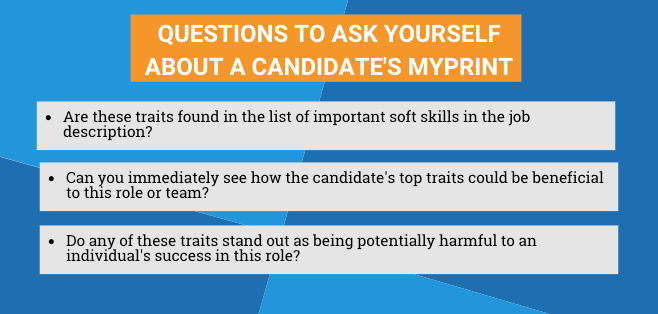 Questions to ask yourself about a candidates' MyPrint